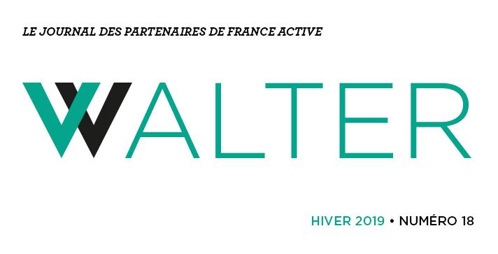 Walter # 18 le journal des partenaires de France Active