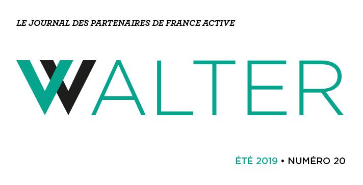 Walter # 20 le journal des partenaires de France Active